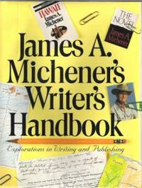 James A. Michener's Writer's Handbook  Explorations in Writing and  Publishing