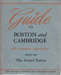 image of Guide to Boston and Cambridge with Telephone Information - Issued for The Armed Forces
