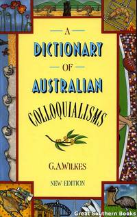 image of A Dictionary of Australian Colloquialisms