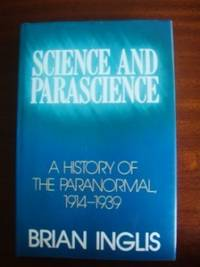 image of Science and Parascience  -  A History of the Paranormal 1914-1939