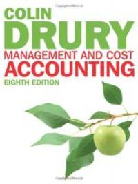 Management and Cost Accounting by Colin Drury - 2012-02-09