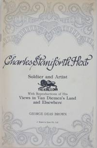 Captain Charles Staniforth Hext: soldier and artist. With reproductions of his views in Van...