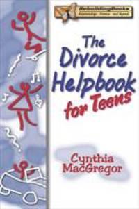 The Divorce Helpbook for Teens