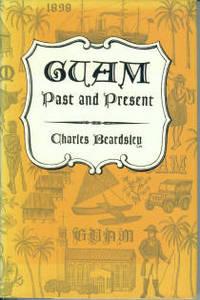 Guam, Past And Present