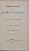 View Image 2 of 3 for THE GEOLOGICAL EVIDENCES OF THE ANTIQUITY OF MAN with Remarks on Theories of the Origin of Species b... Inventory #019775