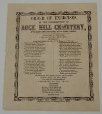 Order of Exercises at the Consecration of Rock Hill Cemetery, Foxborough, Oct. 4th, 1858