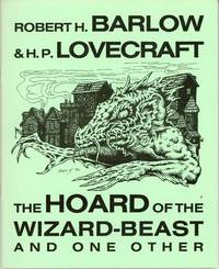 THE HOARD OF THE WIZARD-BEAST AND ONE OTHER