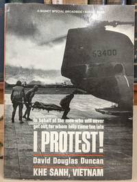 I Protest! by David Douglas Duncan - First Edition - 1968 - from Moe's Books (SKU: 91255)