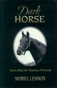 image of Dark Horse; Unraveling the Mystery of Nearctic