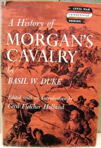 A History of Morgan\'s Cavalry