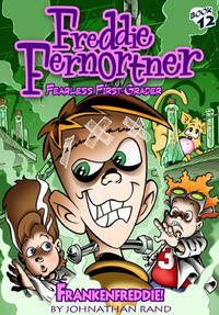 Frankenfreddie! (Freddie Fernortner #12)