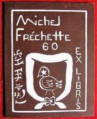 Ex-libris Québec. Michel Fréchette
