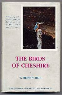 The Birds of Cheshire with frontispiece in full color, thirty-five illustrations in black and white, and a map of the county