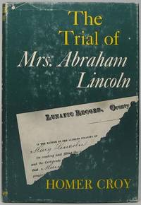 The Trial of Mrs. Abraham Lincoln