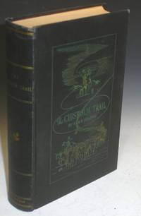 image of The Chisholm Trail; a History of the World's Greatest Cattle Trail, Together with a Description of the Persons, a Narrative of the Events, and Reminiscences Associated with the Same