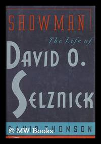 image of Showman : the Life of David O. Selznick / David Thomson