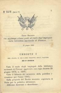 che aggiunge alcuni posti al ruolo degl\'impiegati della Biblioteca Nazionale di Firenze.