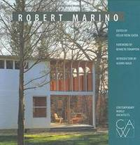 Contemporary World Architects: Robert Marino