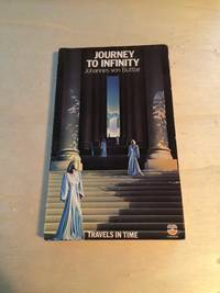image of Journey to Infinity: Travels in Time