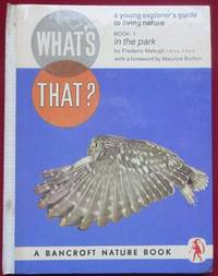 image of What's That in the Park. Book 1. A young explorers guide to living nature.