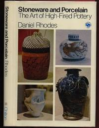 Stoneware and Porcelain : The Art of High-Fired Pottery  - Types of High-Fired Glazes, Color in High-Fired Glazes / Firing, Natural Glazes, Stoneware - Forms and Surfaces, Poreclain - Forms and Surfaces, Kilns for High Firing, The Shop & Rhythms of Work +