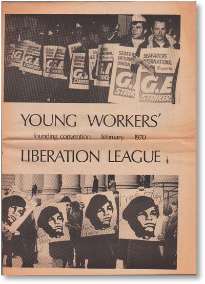 New York: Young Workers Liberation League, 1970. First Edition. Paperback. Official souvenir program...