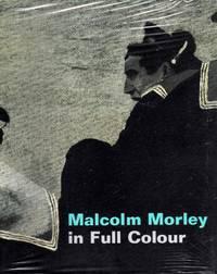 Malcolm Morley in Full Colour