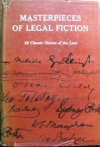 Masterpieces of Legal Fiction: 38 Classic Stories of the Law / edited by Maximilian Koessler