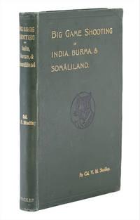 Big Game Shooting in India, Burma, and Somaliland