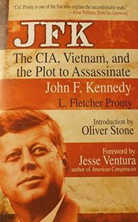 image of JFK : The CIA, Vietnam, and the Plot to Assassinate John F. Kennedy