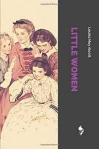 Little Women by Louisa May Alcott - 2018-07-14 - from Books Express (SKU: 1717769748n)