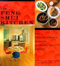 Feng Shui Kitchen : The Philosopher's Guide to Cooking and Eating by Lam Kai Sin; Lam Kamchuen - Paperback - 2000 - from ThriftBooks (SKU: G1885203934I4N00)