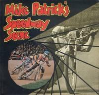 Mike Patrick'S Speedway Scene