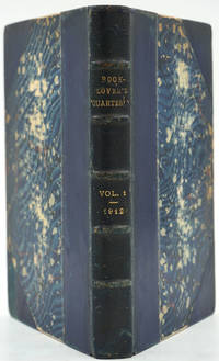 image of The Book-Lover's Quarterly April, October & December 1912. Volume I Numbers 1, 2 & 3