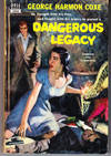 image of Dangerous Legacy