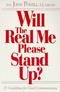 image of Will the Real Me Please Stand Up? 25 Guidelines for Good Communication