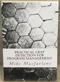 Practical Crap Detection for Program Management