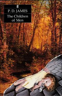 The Children Of Men. First U K Edition