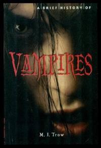 A BRIEF HISTORY OF VAMPIRES