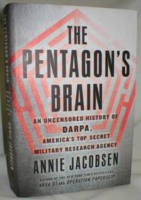 The Pentagon's Brain; An Uncensored History of DARPA