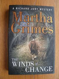The Winds of Change: A Richard Jury Mystery by  Martha Grimes - First edition first printing - 2004 - from Scene of the Crime Books, IOBA (SKU: biblio10296)