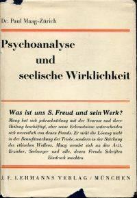 Psychoanalyse und seelische Wirklichkeit.