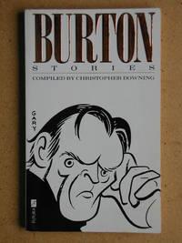 image of Burton Stories: Anecdotes, Sayings and Impressions of Richard Burton.