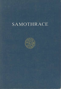 SAMOTHRACE: A GUIDE TO THE EXCAVATIONS AND MUSEUM