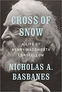 Cross of Snow: A Life of Henry Wadsworth
