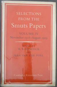image of Selections From the Smuts Papers : Volume IV - November 1918-August 1919