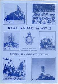 RAAF Rader In World War II. Pictorial No. II. being another scrapbook of history, a collection of...