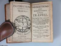 Instructions and Directions for Forren Travell ... (Second Ed.) - The first English continental handbook for travelers