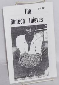 The biotech thieves