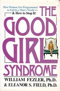 The Good Girl Syndrome